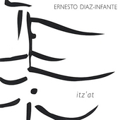 Ernesto Diaz-Infante: Itz'at