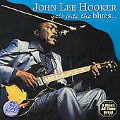 John Lee Hooker: Gets Into the Blues