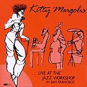 Kitty Margolis: Live at the Jazz Workshop
