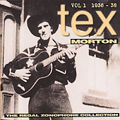 Tex Morton: Regal Zonophone Collection, Vol. 1