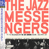 Art Blakey & the Jazz Messengers: At the Cafe Bohemia, Vol. 1 [Remaster]