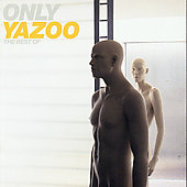 Yazoo: Only Yazoo: The Best Of