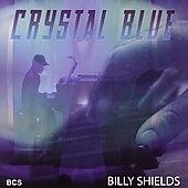 Billy Shields: Crystal Blue