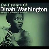 Dinah Washington: The Essence of Dinah Washington