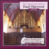 Organ Works of Basil Harwood Vol 3 / Adrian Partington