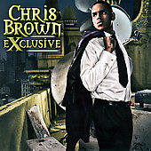 Chris Brown (R&B/Vocals): Exclusive