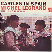 Michel Legrand & His Orchestra: Castles in Spain