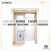 Grieg: Choir Music / Pedersen, Norwegian Soloists Choir
