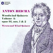 Reicha: Woodwind Quintets Op 91 no 1 & 2 / Westwood Winds