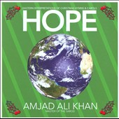Amjad Ali Khan: Hope: Eastern Interpretations of Christmas