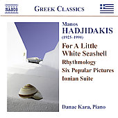 Hadjidakis: The Piano Works / Danae Kara