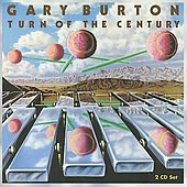 Gary Burton (Vibes): Turn of the Century