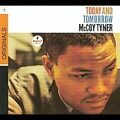 McCoy Tyner: Today and Tomorrow [Digipak]