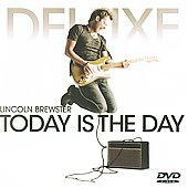 Lincoln Brewster: Today Is the Day