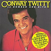 Conway Twitty: 12 Number One Hits