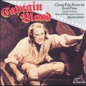 National Philharmonic Orchestra (London)/Charles Gerhardt: Captain Blood: Classic Film Scores for Errol Flynn