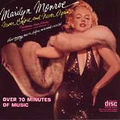 Marilyn Monroe: Never Before and Never Again