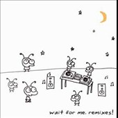 Moby: Wait for Me Remixes!