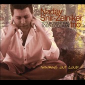 Nadav Snir-Zelniker: Thinking out Loud [Digipak]