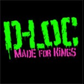 D-Loc: Made for Kings [PA] *