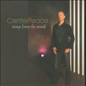 Centerpeace: Songs From the Womb