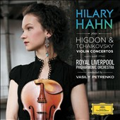 Higdon & Tchaikovsky Violin Concertos / Hilary Hahn