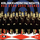 Kalinka & Moscow Nights
