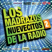 Various Artists: Madrazos Nuevecitos de La Radio, Vol. 2