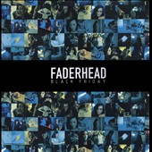 Faderhead: Black Friday