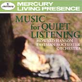 Music for Quiet Listening / Howard Hanson, Eastman-Rochester