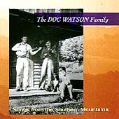 Doc Watson & Family: Songs From the Southern Mountains