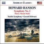 Howard Hanson: Symphony No. 3; Merry Mount Suite / Schwarz, Seattle SO