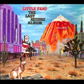 Little Feat: The Last Record Album [Digipak]