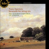 Dohnanyi: Piano Quintets; Serenade for String Trio / Schubert Ensemble of London