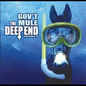 Gov't Mule: Deep End, Vol. 2 [CD + Enhanced CD]