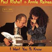 Paul Rishell: I Want You to Know