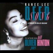 Ranee Lee: Deep Song: A Tribute To Billie Holiday [Digipak]