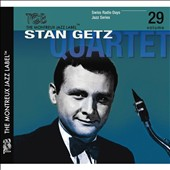 Stan Getz Quartet (Sax): Swiss Radio Days, Vol. 29