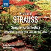 Strauss: Symphonica Domestica; Symphonic Fragment from Die Liebe der Danae / Schwarz