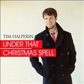 Tim Halperin: Under That Christmas Spell [EP] [Slipcase]