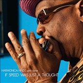 Harmonica Hinds: If Speed Was Just a Thought