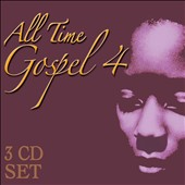 Various Artists: All Time Gospel, Vol. 4 [Box]