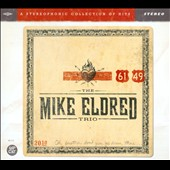 Mike Eldred/The Mike Eldred Trio: 61 and 49 [Digipak] *