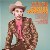 Daniel Romano: Come Cry with Me