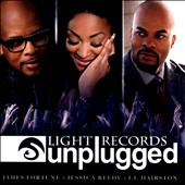 J.J. Hairston/Jessica Reedy/James Fortune: Light Records Unplugged *