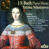 J.S. Bach: Piano Music - includes Italian Concerto, Chaconne in D Minor, Toccata & Fugue in D Minor / Tatiana Nikolayeva, piano