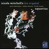Nicole Mitchell's Ice Crystal/Nicole Mitchell (Flute): Aquarius