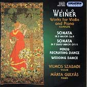 Weiner: Works for Violin and Piano / Szabadi, Gulyás