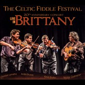 Celtic Fiddle Festival: Live in Brittany [Digipak]