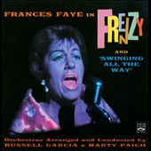 Frances Faye: Frenzy/Swinging All the Way